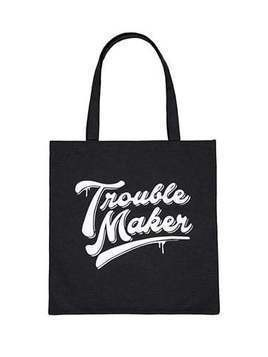Trouble Maker Graphic Tote Bag