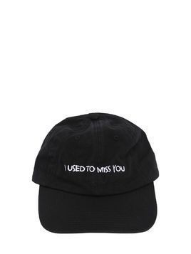 I USED TO MISS YOU EMBROIDERED HAT