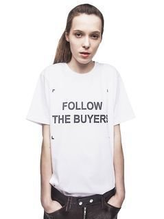 """FOLLOW THE BUYERS""COTTON T-SHIRT"