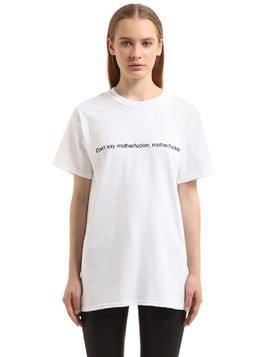 DON'T SAY COTTON JERSEY T-SHIRT