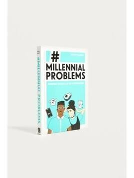 #Millennial Problems: Everyday Struggles of a Generation By Rowan Dobson