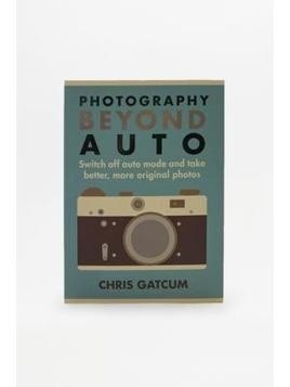 Photography Beyond Auto Book